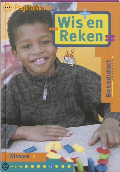 Wis En Reken / Groep 5 / Deel Wisboek 2